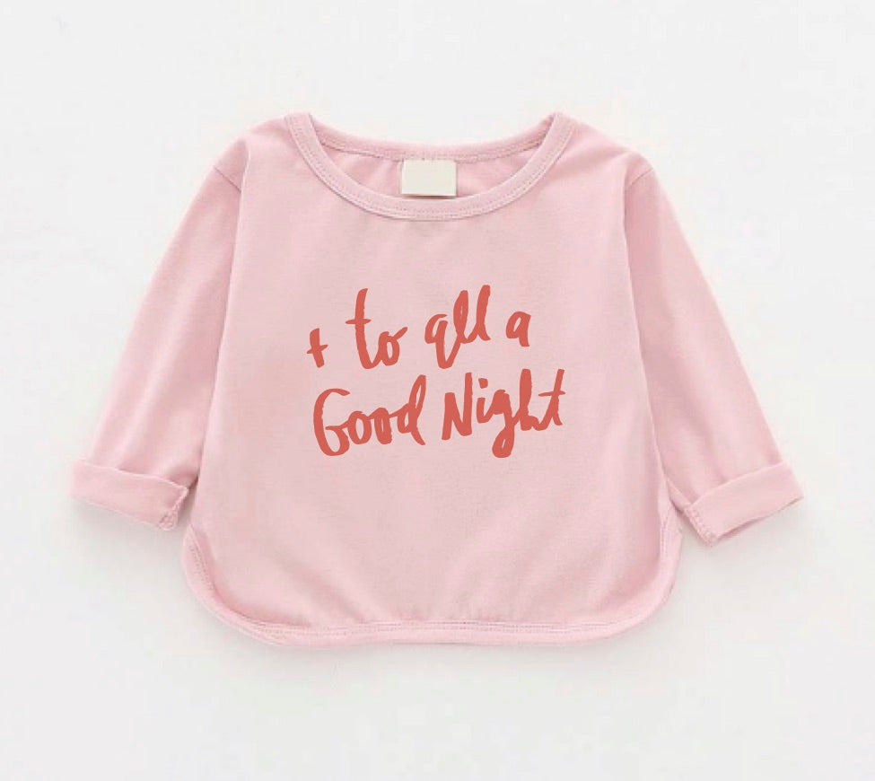 And to All a Goodnight long sleeve lounge/pajama shirt pink