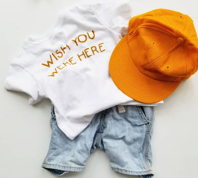 Wish you were here toddler tees