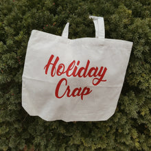 Holiday Crap jumbo tote