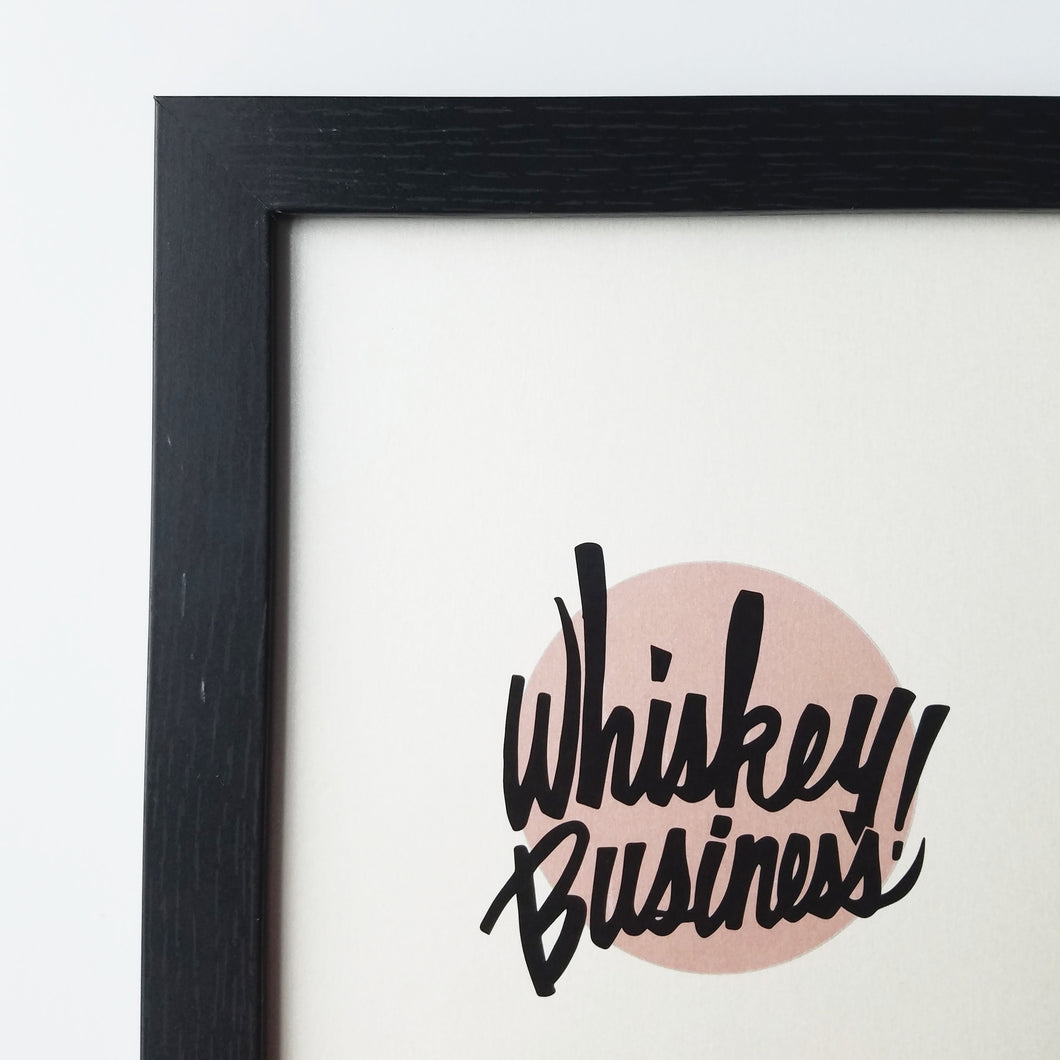 Whiskey Business print
