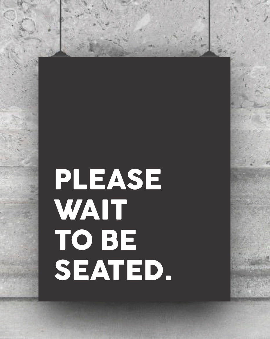 Please Wait To Be Seated Funny Bathroom Kitchen Decor Print Well