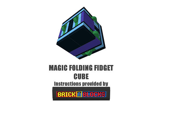 Downloadable Instructions for Building your own Magic Folding Fidget Cube with Toy Bricks