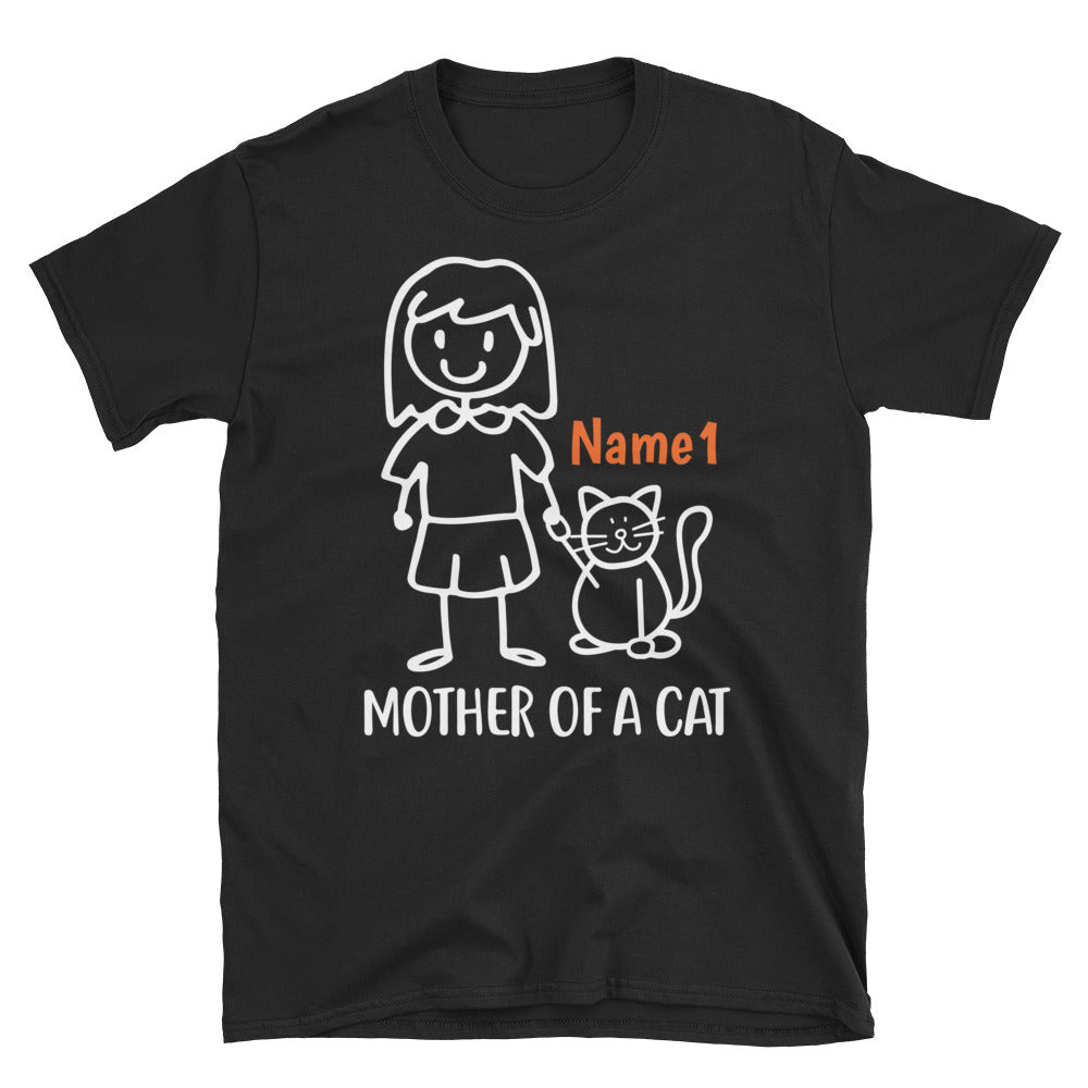 1 Cat - Mother Of A Cat Custom T-shirt