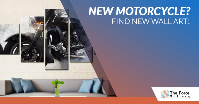 New Motorcycle? Find New Wall Art!