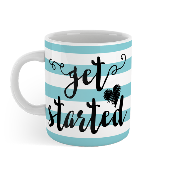 Get Started - Motivational Mug