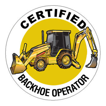 Certified Backhoe Operator Hard Hat Sticker - 2 inch Circle