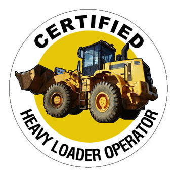 Certified Heavy Loader Operator Hard Hat Sticker - 2 inch Circle