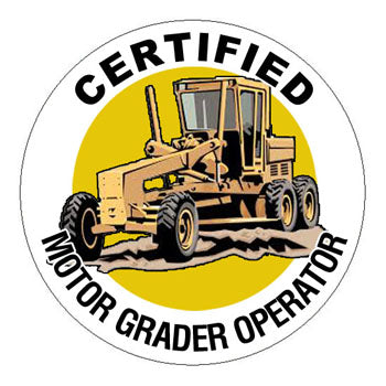 Certified Motor Grader Operator Hard Hat Sticker - 2 inch Circle