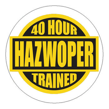 HAZWOPER 40 Hour Trained Hard Hat Sticker 2 - 2 inch Circle