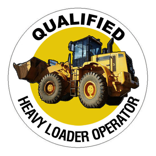 Qualified Heavy Loader Operator Hard Hat Sticker - 2 inch Circle