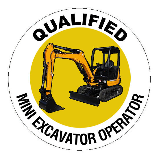 Qualified Mini Excavator Operator Hard Hat Sticker - 2 inch Circle