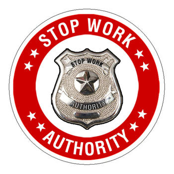Stop Work Authority Hard Hat Sticker 1 - 2 inch Circle