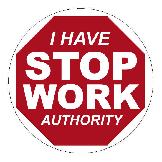 Stop Work Authority Hard Hat Sticker 2 - 2 inch Circle