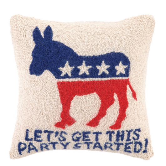 Let's Get This Party Started Democrat Pillow