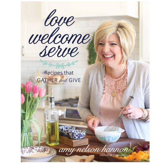 Love, Welcome, Serve Book by Amy Nelson Hannon
