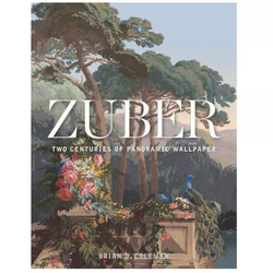 Zuber Two Centuries of Panoramic Wallpaper Book