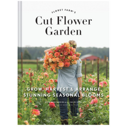 Floret Farm's Cut Flower Garden Book