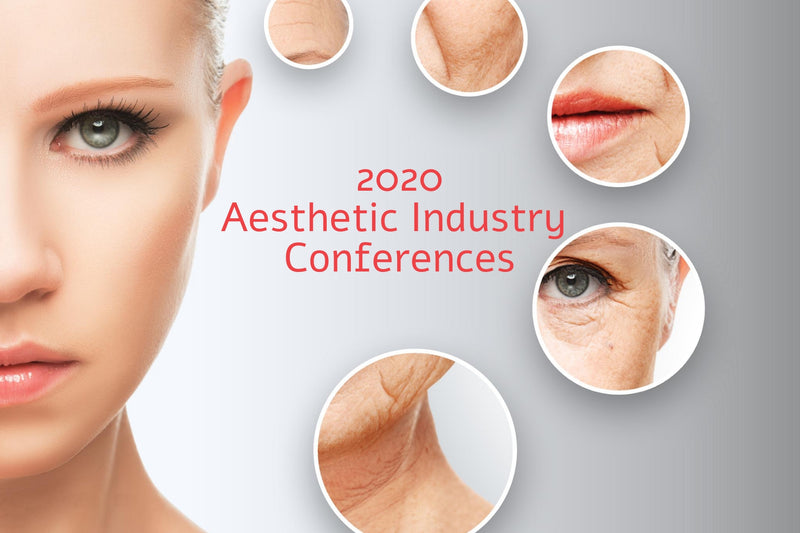 Mark Your Calendar: 2020 Aesthetic Industry Conferences