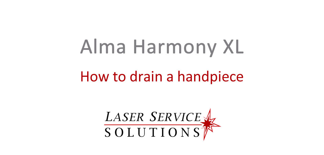 How to Drain an Alma Harmony XL Handpiece