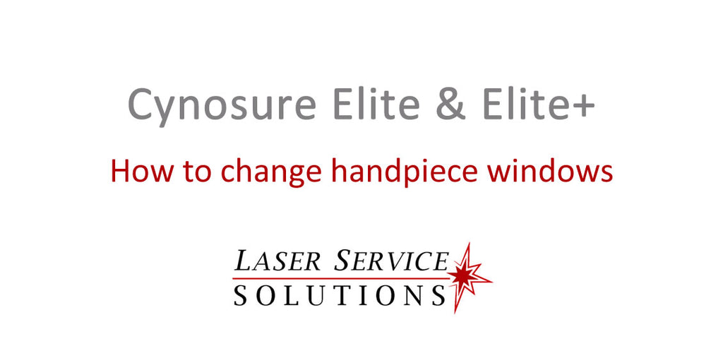 How to Change Handpiece Windows on the Elite or Elite+ Laser