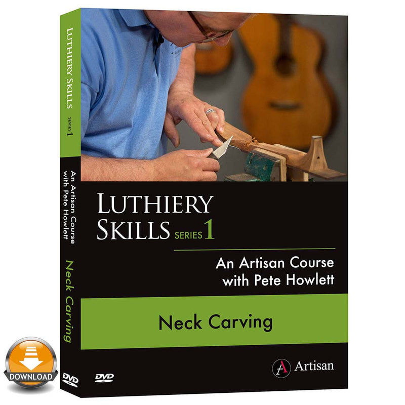 Copy of Neck Carving - Pete Howlett - (Download)