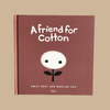 A Friend for Cotton Book