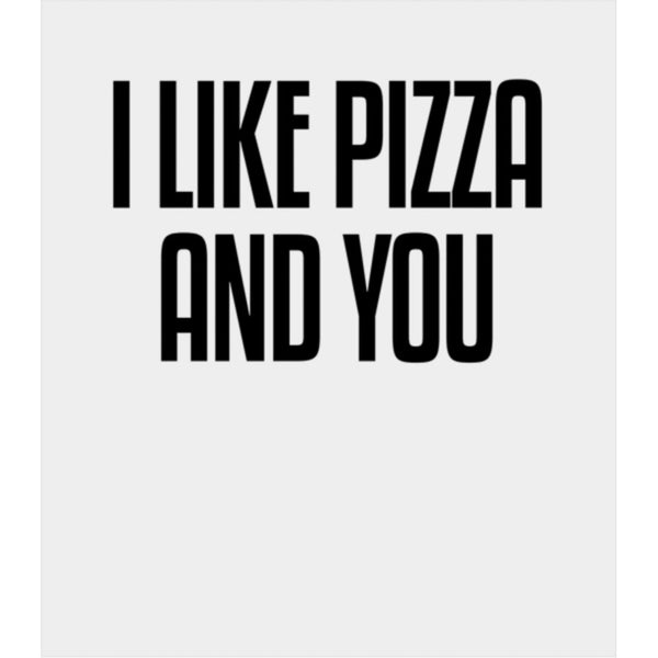 I Like Pizza and You Flex Fleece Zip Hoodie