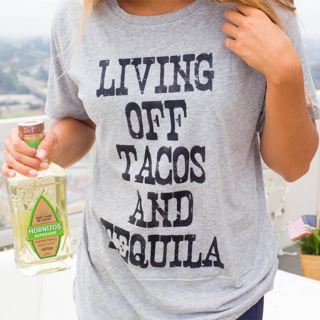 Living Off Tacos And Tequila Oversized Boyfriend Tee