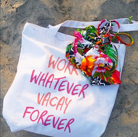 Work Whatever, Vacay Forever Canvas Tote