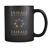 Image of Inhale Blessings Exhale Gratitude Mug