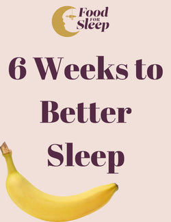 6 Weeks To Better Sleep - e-guide