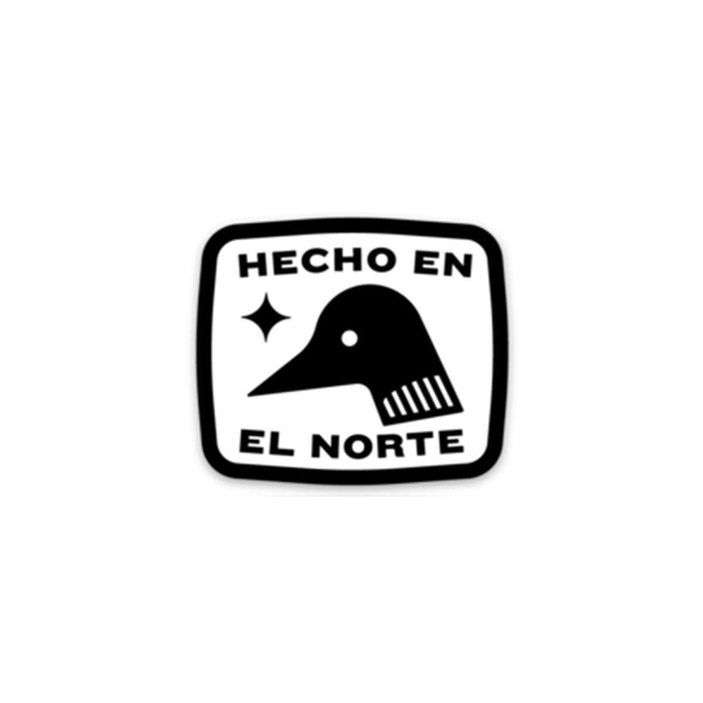 Hecho en el norte - Sticker - Northmade Co
