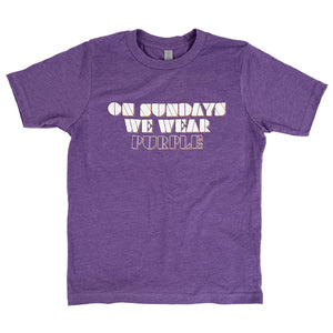 On Sundays We Wear Purple - Kids - Northmade Co