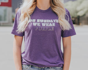 On Sundays We Wear Purple - Northmade Co