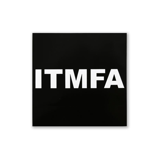 ITMFA Bumper Sticker