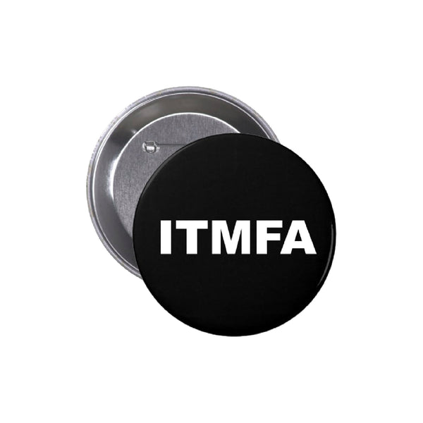 ITMFA Buttons (Set of 10)