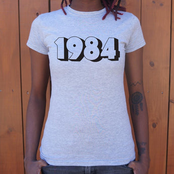 1984 T-Shirt Ladies- Free Shipping