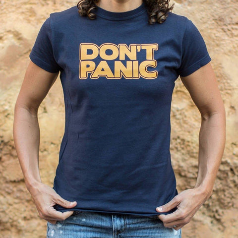 Don't Panic T-Shirt Ladies- Free Shipping