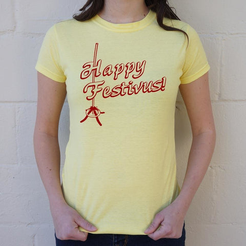 Happy Festivus! T-Shirt Ladie- Free Shipping