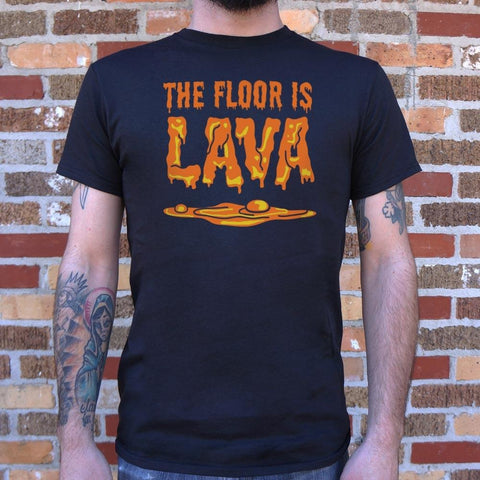 Mens The Floor Is Lava  T-Shirt