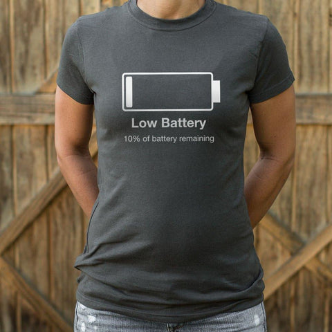 Low Battery T-Shirt Ladies- Free Shipping