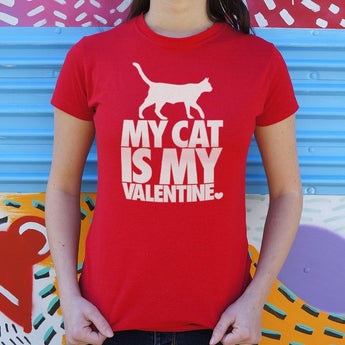 My Cat Is My Valentine T-Shirt Ladies- Free Shipping