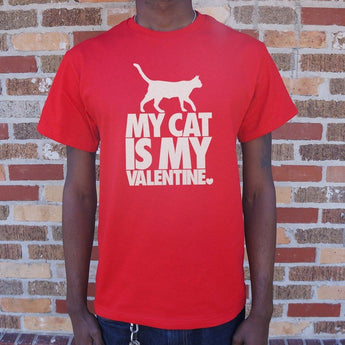 My Cat Is My Valentine T-Shirt Mens- Free Shipping
