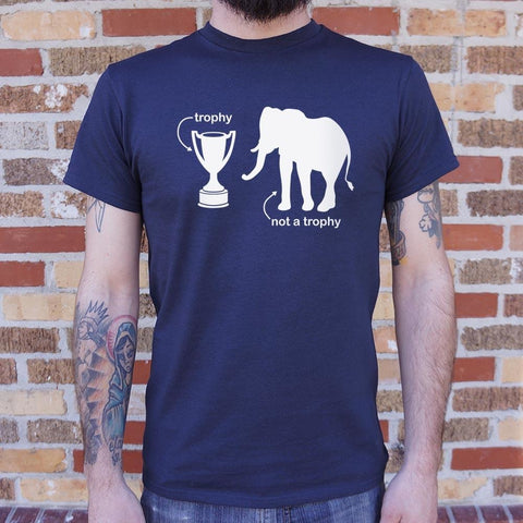 Mens Not A Trophy Elephant T-Shirt