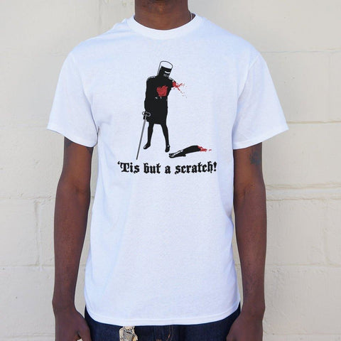 Mens Tis But A Scratch! T-Shirt