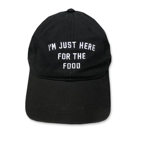foodie, food, I'm Just here for the food, dad hat, everfitte, yoga hat, workout hat, keto recipe, funny hat, adjustable hat