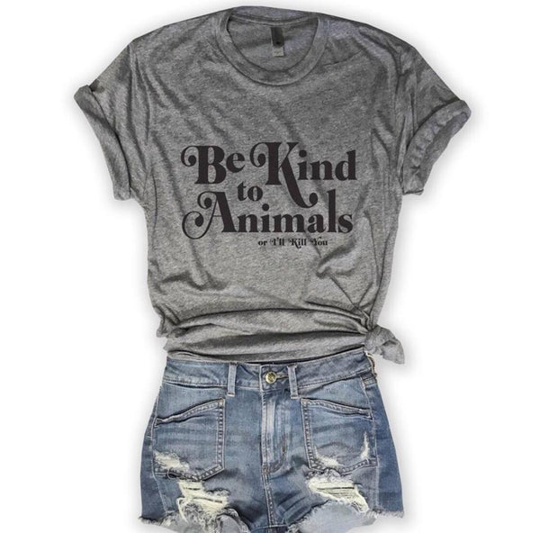 Be Kind To Animals or Ill Kill You.....Heather Grey Unisex Triblend Tee