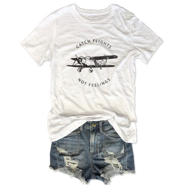 SALE! Catch Flights Not Feelings ... Women's Relaxed Slouchy Basic White Tee