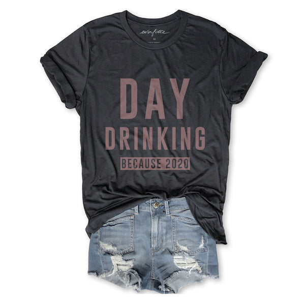 Sale DAY DRINKING BECAUSE 2020 ... Funny Unisex Super Soft Triblend Tee in Vintage Black
