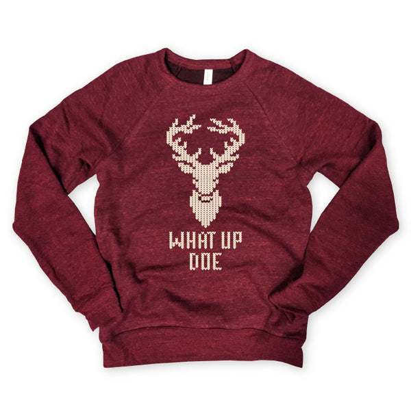 What Up Doe...Funny Holiday Unisex Raglan Sweatshirt